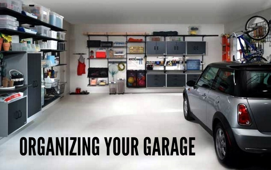 Things to Look for Organizing Your Garage